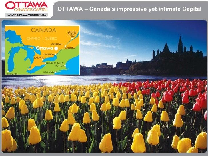 OTTAWA – Canada's impressive yet intimate Capital