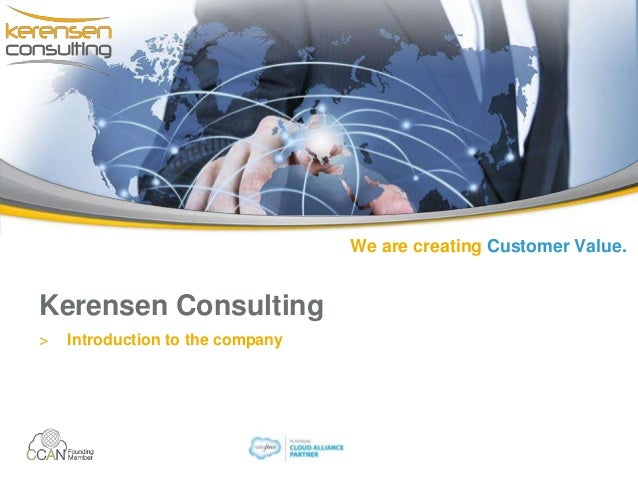 We are creating Customer Value. Kerensen Consulting > Introduction to the company