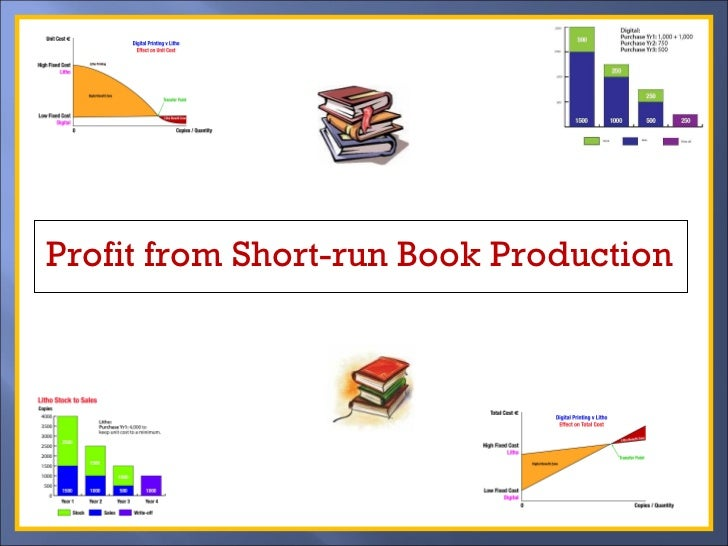 Profit from Short-run Book Production