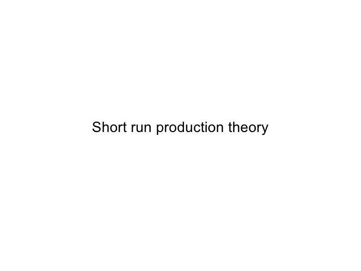 Short run production theory