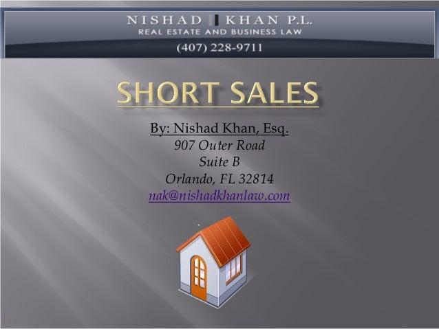 By: Nishad Khan, Esq.907 Outer RoadSuite BOrlando, FL 32814nak@nishadkhanlaw.com