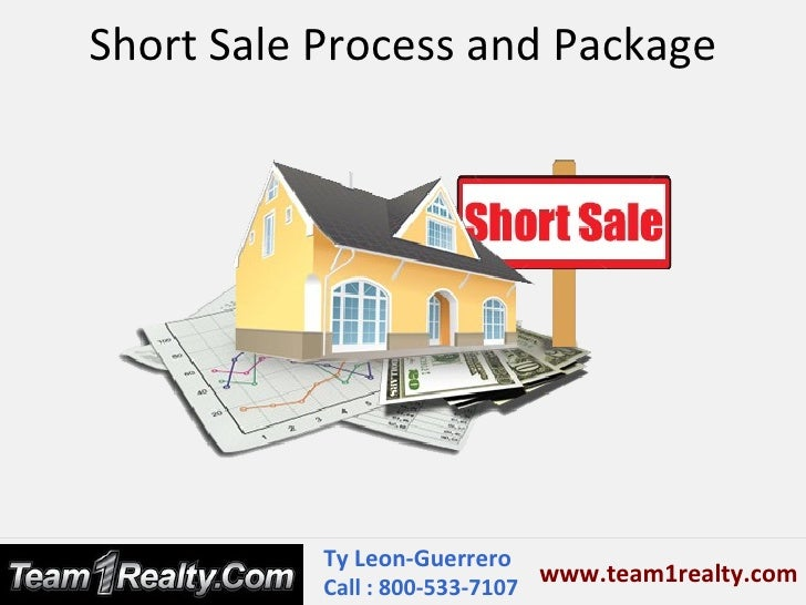 Short Sale Process and Package by Ty Leon Guerrero Danville CA