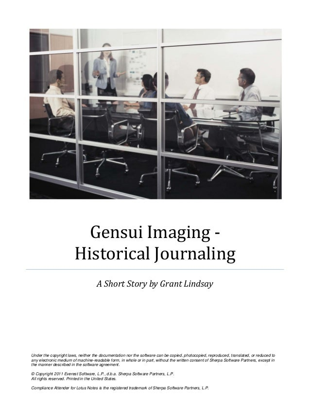 Gensui Imaging -                       Historical Journaling                                    A Short Story by Grant Lin...