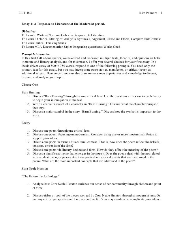 ELIT 48C Kim Palmore 1 Essay 1: A Response to Literature of the Modernist period. Objectives To Lean to Write a Clear and ...