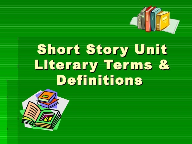 Short Story Unit Literary Terms