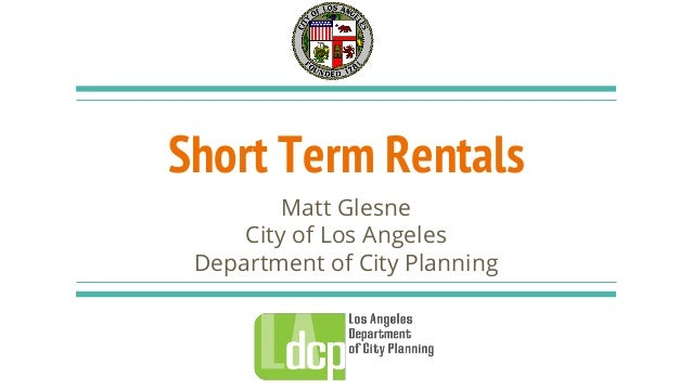Lastra 39 s board member working in partnership with la for Short term rental in los angeles