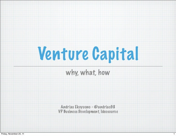 [Short version] venture capital - andrias ekoyuono