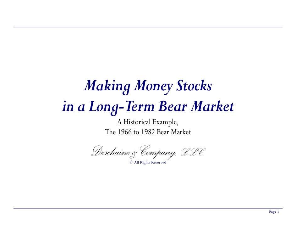 Short Version Making Money In A Lt Bear Market
