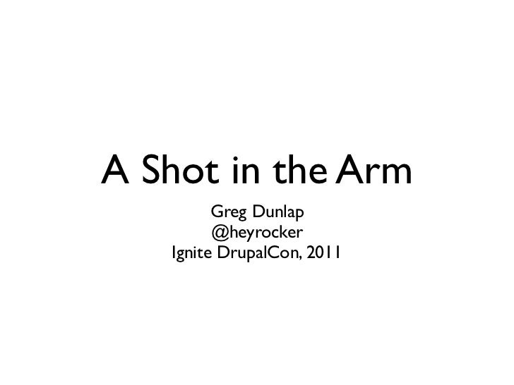 A Shot In The Arm