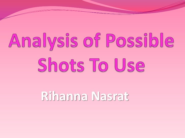 Possible Shots- Power Point x