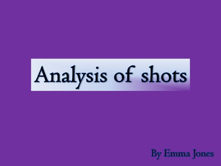 Analysis of shots used in my trailer