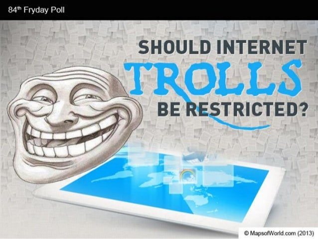 Should trolls-be-restricted-facts-pdf-130823064313-phpapp02 (3)
