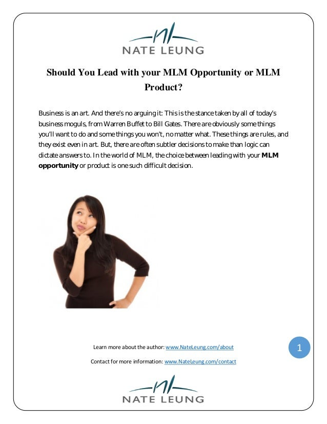 Should you lead with your mlm opportunity or mlm product