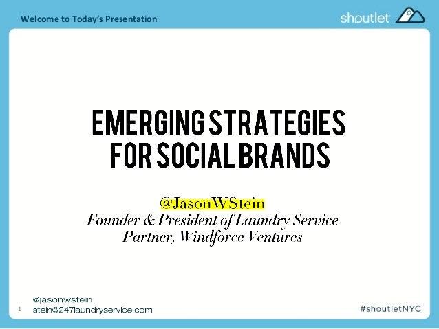 Emerging Strategies for Social Brands