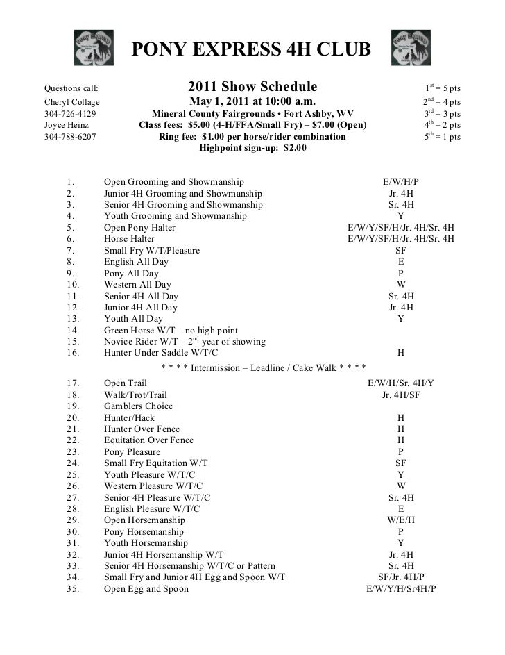 PONY EXPRESS 4H CLUBQuestions call:                      2011 Show Schedule                                          1st =...