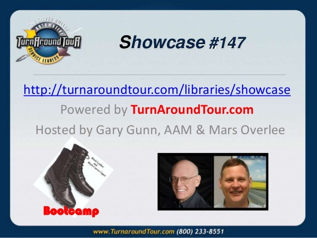 Showcase #147 http://turnaroundtour.com/libraries/showcase Powered by TurnAroundTour.com Hosted by Gary Gunn, AAM & Mars O...