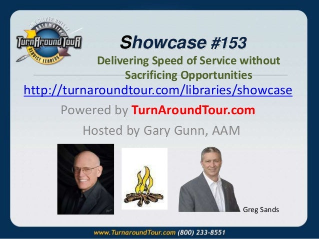 """Showcase 153: Greg Sands """"Speed of Service without Sacrificing Opportunities"""""""