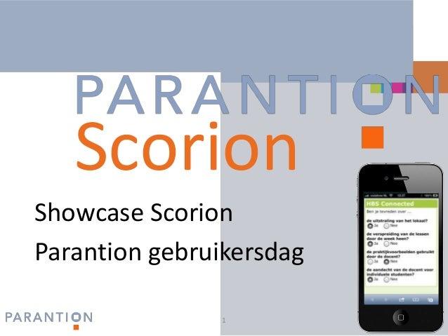 Scorion www.parantion.nl  Showcase Scorion Parantion gebruikersdag 1