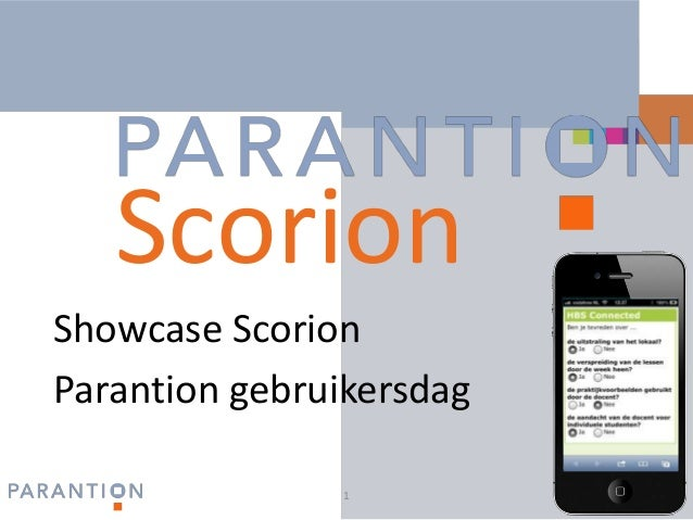 Showcase Scorion: Parantion Gebruikersdag 2013