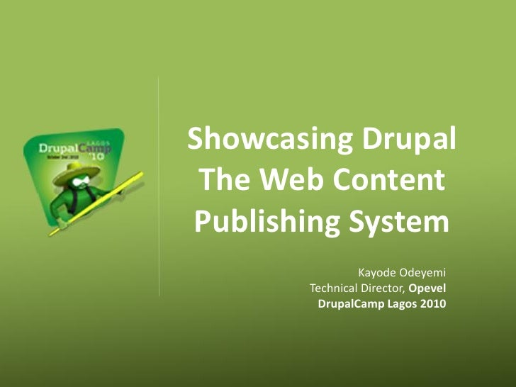Showcasing Drupal  The Web Content Publishing System