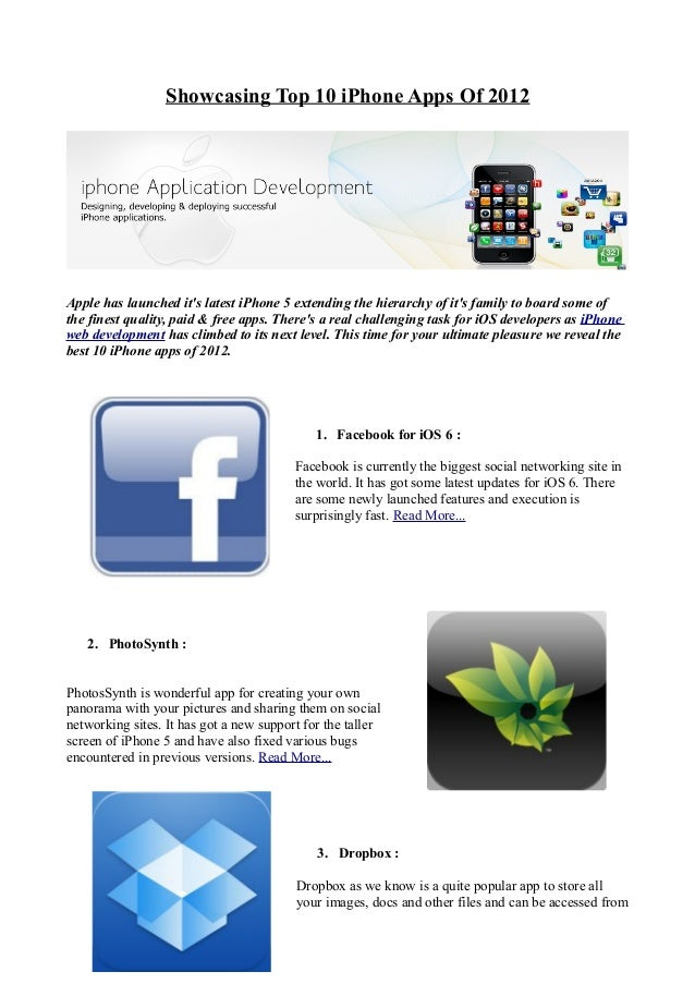 Showcasing Top 10 iPhone Apps Of 2012Apple has launched its latest iPhone 5 extending the hierarchy of its family to board...