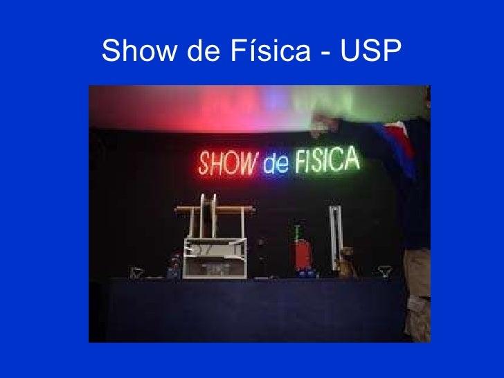 Show de Física - USP