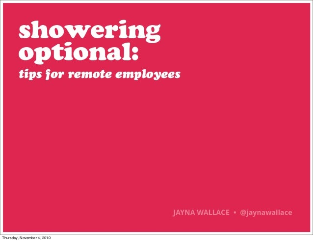 Showering Optional: Tips for Remote Employees