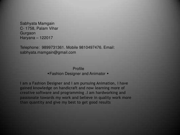 Sabhyata Mamgain<br />C- 1758,Palam Vihar <br />Gurgaon<br />Haryana – 122017<br />Telephone:  9899731361. Mobile 98104974...