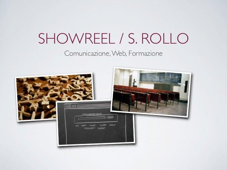 SHOWREEL / S. ROLLO   Comunicazione, Web, Formazione