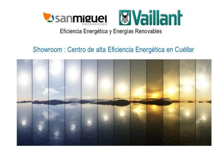 Eficiencia Energética y Energías Renovables Showroom : Centro de alta Eficiencia Energética en Cuéllar