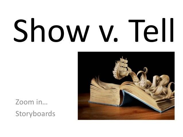 Show v tell four methods.