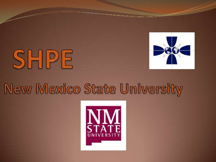 SHPE<br />New Mexico State University <br />