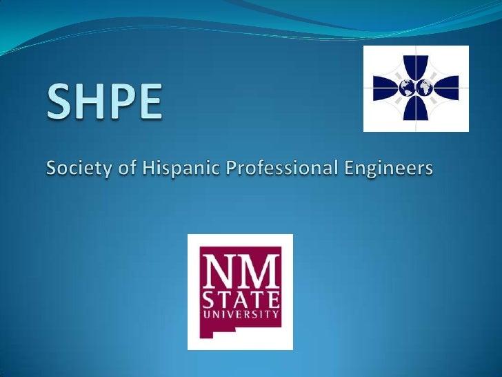 SHPESociety of Hispanic Professional Engineers<br />