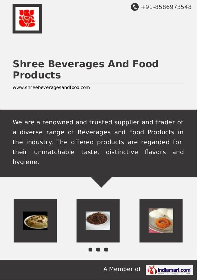 +91-8586973548  Shree Beverages And Food Products www.shreebeveragesandfood.com  We are a renowned and trusted supplier an...