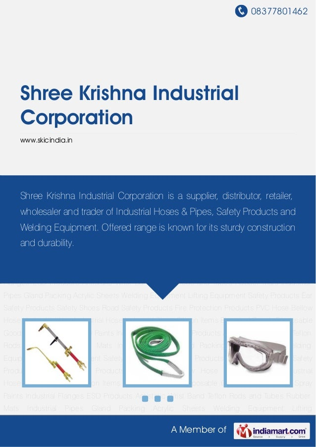 08377801462A Member ofShree Krishna IndustrialCorporationwww.skicindia.inWelding Equipment Lifting Equipment Safety Produc...