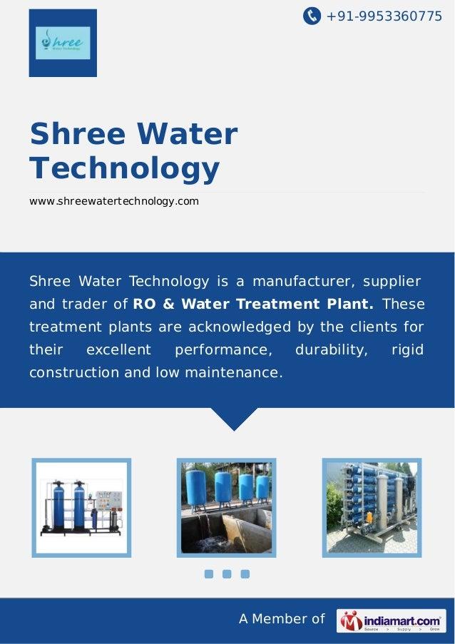+91-9953360775  Shree Water Technology www.shreewatertechnology.com  Shree Water Technology is a manufacturer, supplier an...