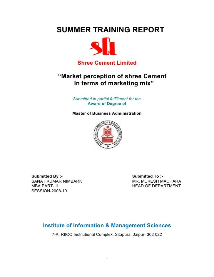 """SUMMER TRAINING REPORT                    Shree Cement Limited          """"Market perception of shree Cement              In..."""