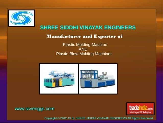 SHREE SIDDHI VINAYAK ENGINEERS            Manufacturer and Exporter of                      Plastic Molding Machine       ...