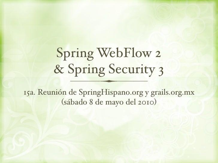 15a. Reunion de SpringHispano.org y grails.org.mx