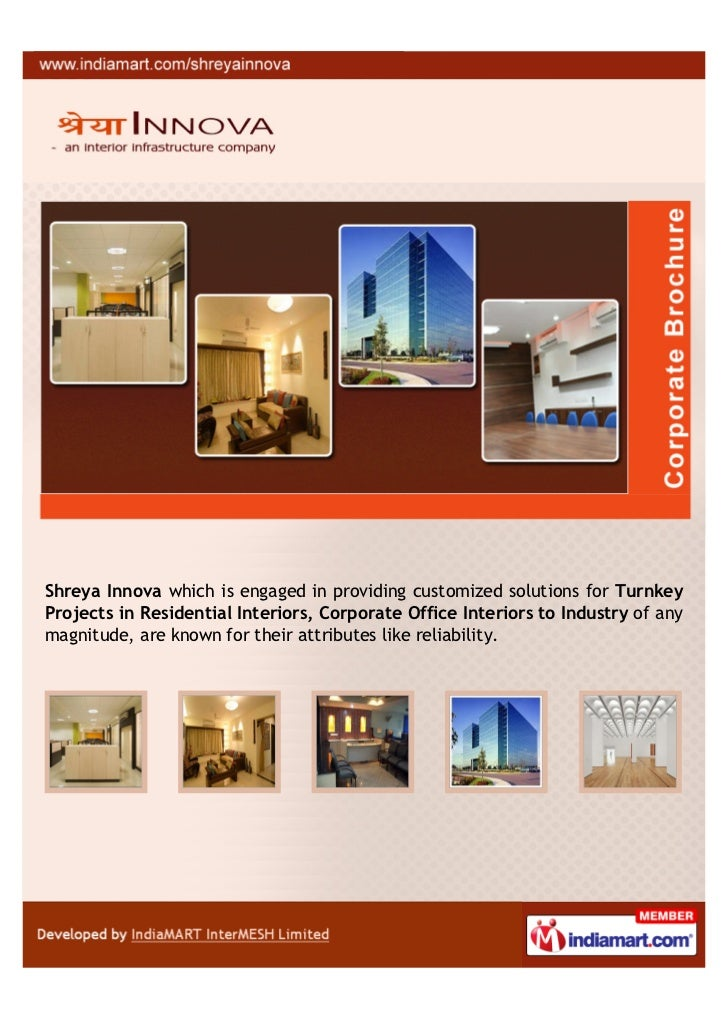 Shreya Innova which is engaged in providing customized solutions for TurnkeyProjects in Residential Interiors, Corporate O...