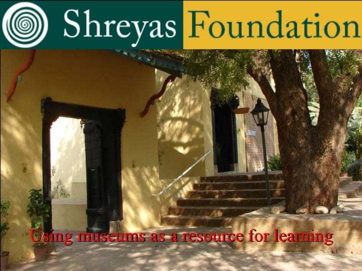Shreyas Museum