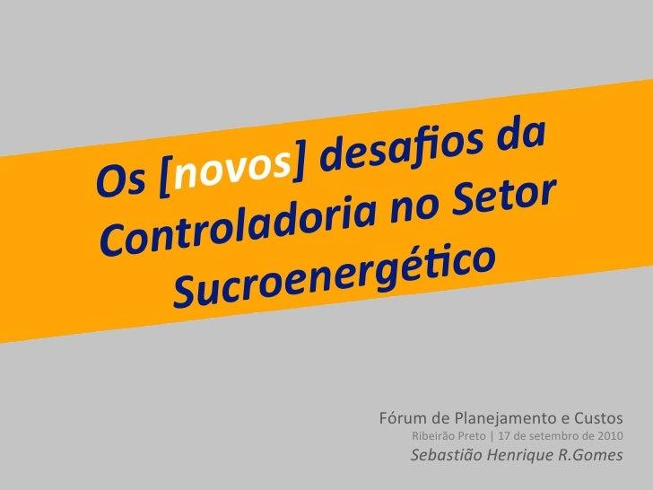 Os novos desafios da controladoria no setor energético
