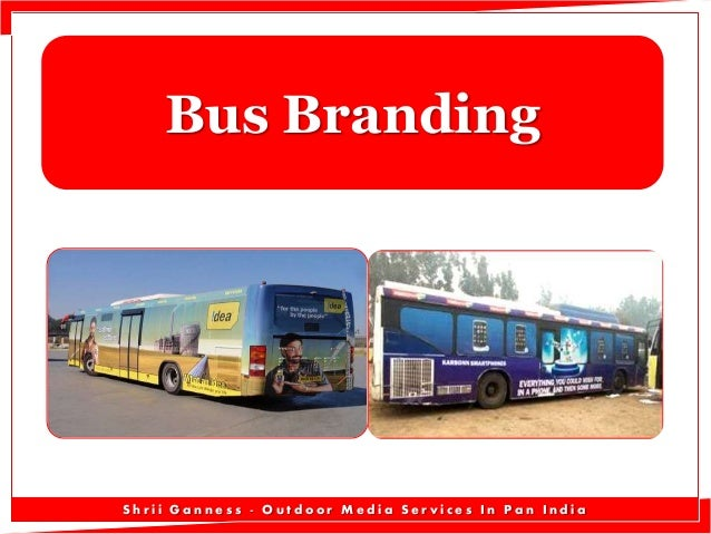 Bus Branding  Shrii Ganness - Outdoor Media Services In Pan India