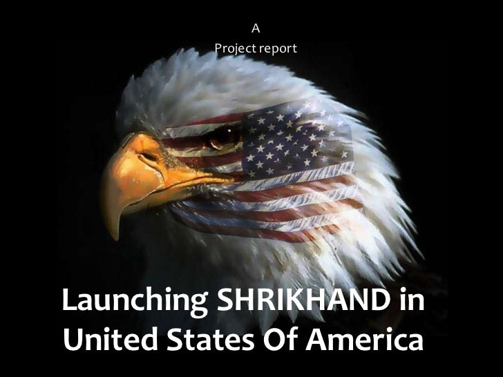 A          Project reportLaunching SHRIKHAND inUnited States Of America