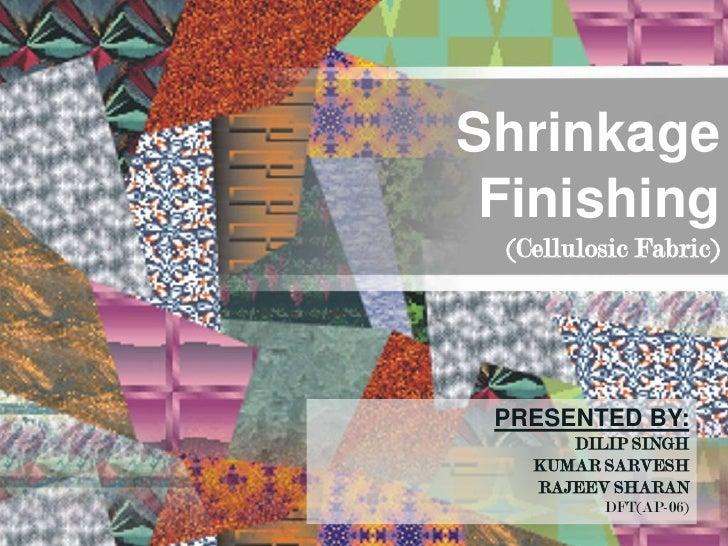 Shrinkage finishing for cellulosic fabrics