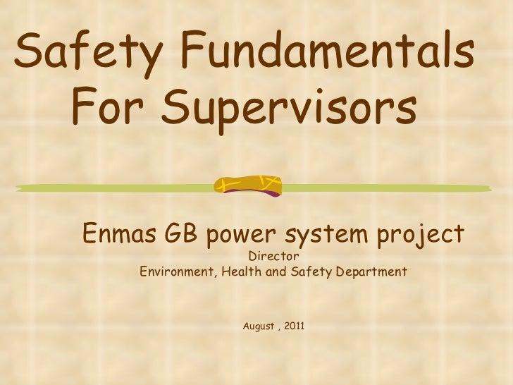 (Shrinked)   safety fundamentals for supervisors  presentation