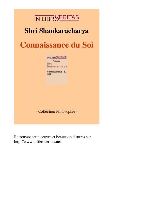 Shri Shankaracharya  Connaissance du Soi  - Collection Philosophie -  Retrouvez cette oeuvre et beaucoup d'autres sur  htt...