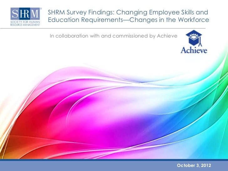 Changing Employee Skills and Education Requirements—Changes in the Workforce