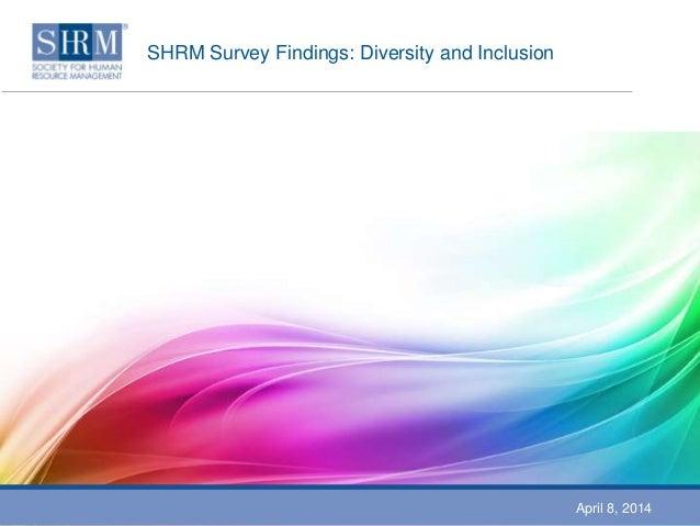 Shrm 2013 survey findings diversity inclusion v5