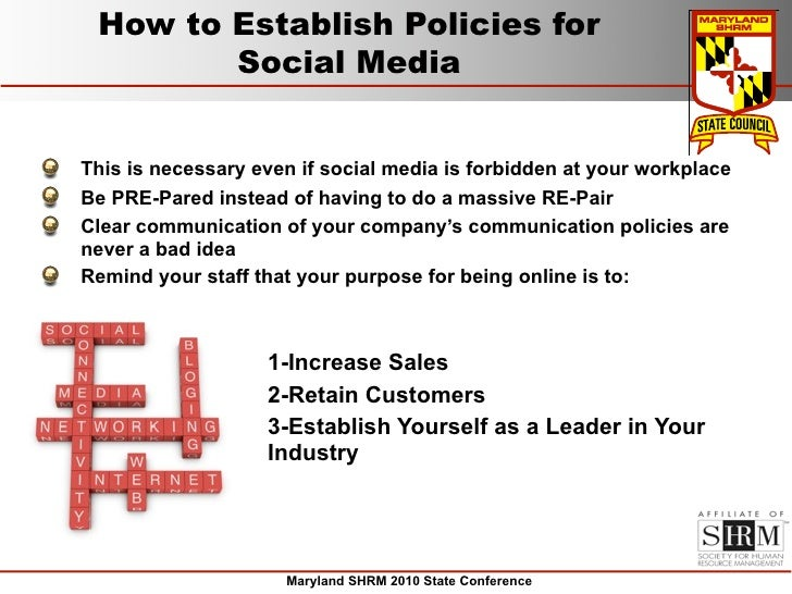 How to Establish Policies for         Social Media   This is necessary even if social media is forbidden at your workplace...